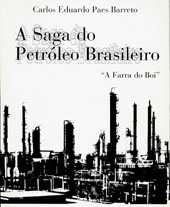 a saga do petróleo brasileiro petrobras - livro lacrado