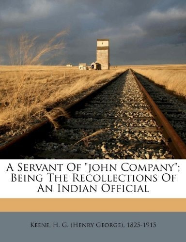 a servant of john company; being the recollections of an in