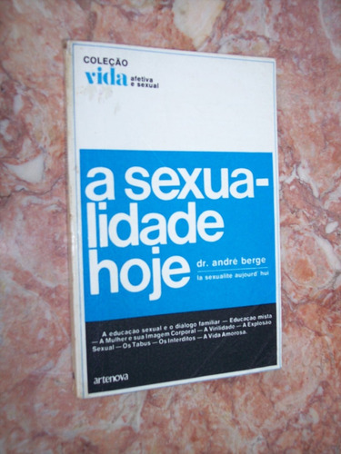 a sexualidade hoje, andré berge