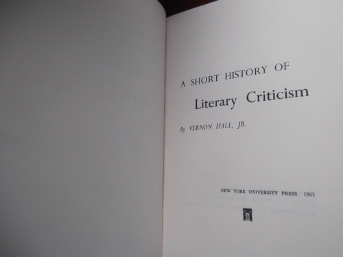 a short history of literary criticism vernon hall jr ingles