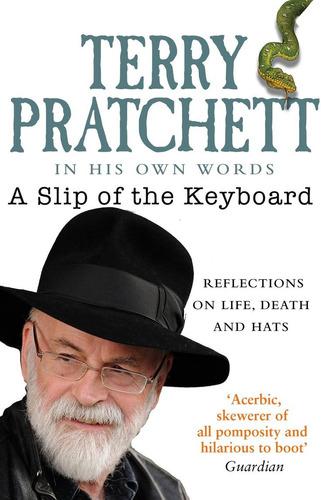 a slip of the keyboard - terry pratchett - transworld