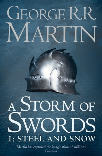 a storm of swords 3 - part 1 - steel and snow - g. martin