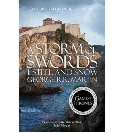 a storm of swords 3 part1: steel and snow - george martin