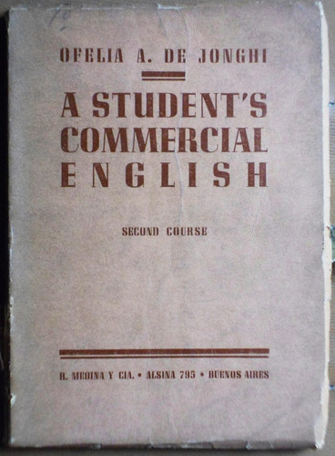 a student's commercial english (second course) / jonghi