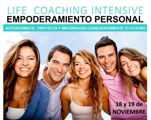 a taller empoderamiento personal life coaching intensive