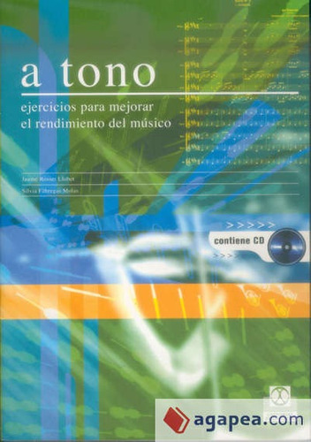 a tono. ejercicios para mejorar el rendimiento del músico (l