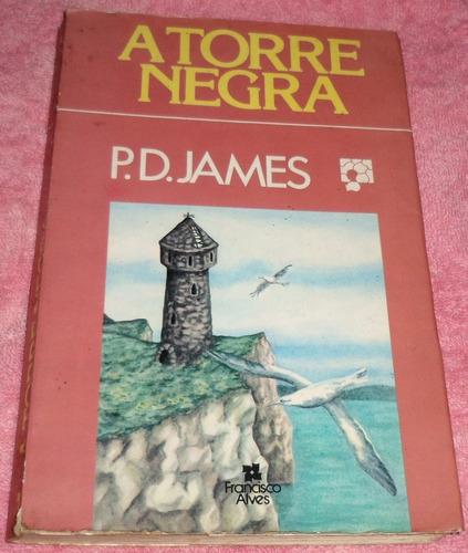 a torre negra - p. d. james - frete grátis