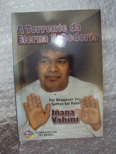 a torrente da eterna sabedoria - bhagavan sri sathya sai sab