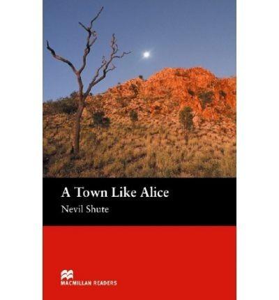 a town like alice - macmillan readers level 5 - intermediate