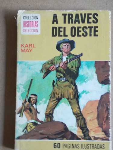 a traves del oeste, karl may, bruguera