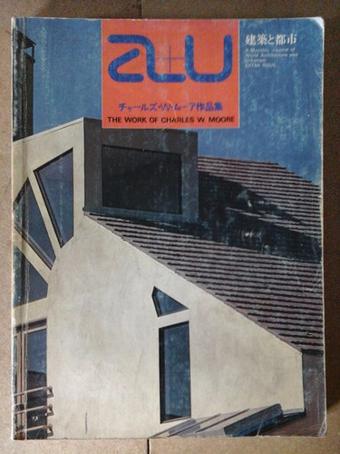 a+u the work of charles w moore aquitectura urbanismo