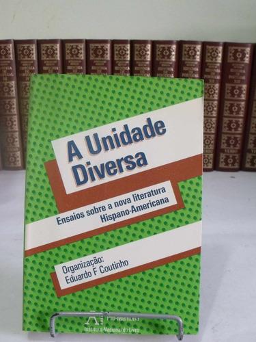 a unidade diversa - org eduardo f. coutinho