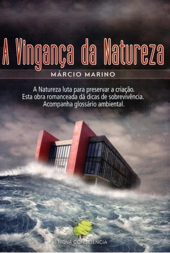 a vingança da natureza - márcio marino