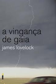 a vingança de gaia - james lovelock
