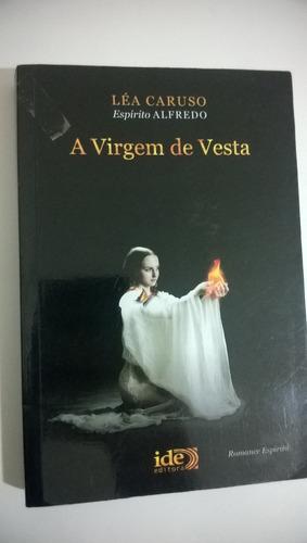 a virgem de vesta ( esp.alfredo)   ***