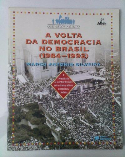 a volta da democracia no brasil - marco antonio silveira