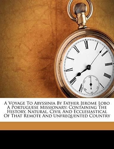 a voyage to abyssinia by father jerome lobo a portuguese mi