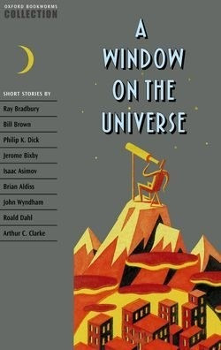 a window on the universe - oxford bookworms collection