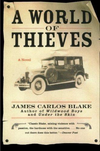 a world of thieves : james carlos blake