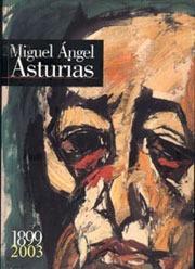 aa.vv. vida, obra, y herencia de miguel ángel asturias