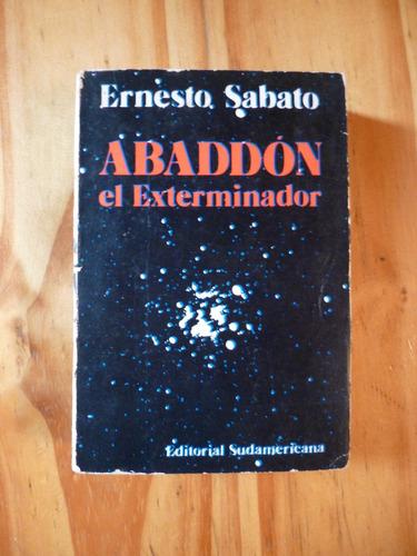abaddòn, el exterminador, enesto sàbato (1a. ediciòn)