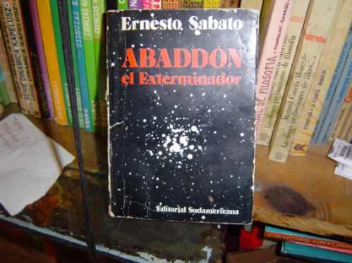 abaddon el exterminador ernesto sabato sudamericana1ª ed1974