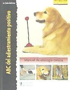 abc del adiestramiento positivo (excellence)(libro hípica)