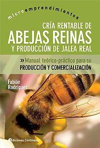abejas reinas cria rentable de