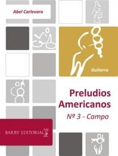 abel carlevaro - preludios americanos n° 3 - campo