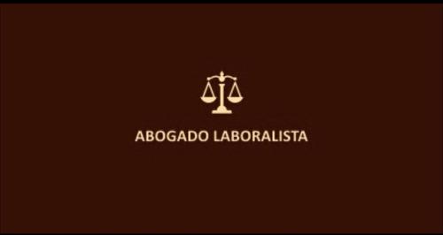 abogado especialista en derecho laboral