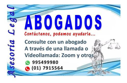 abogados, asesoría legal - whatsapp 995499980