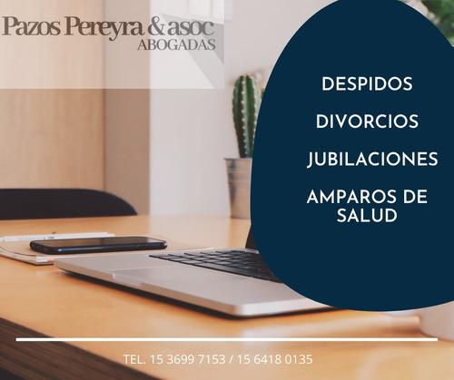 abogados. despidos. divorcio express. jubilaciones. amparos