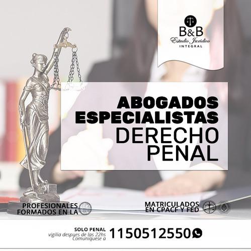 abogados penalistas urgencias 24hs excarcelaciones penal