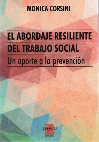 abordaje resiliente del trabajo social. mónica corsini  (es)