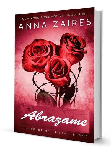 abrazame (secuestrada 3)- anna zaires