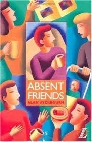 absent friends - alan ayckbourn - longman plays