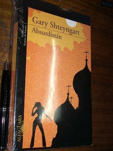 absurdistán - gary shteyngart - como nuevo