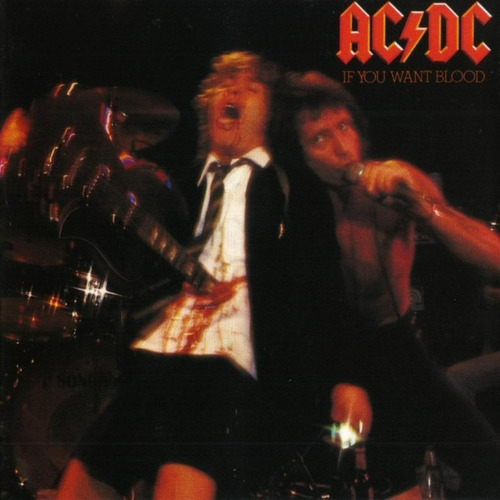 ac dc - if you want blood youve got it ( australia)