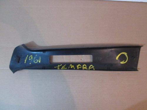 acabamento coluna meio lado direito tempra 1995 cod. 1961