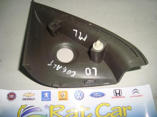 acabamento interno retrovisor direito manual gm cobalt
