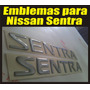 Emblema 3d Para Trasero Para Nissan Sentra