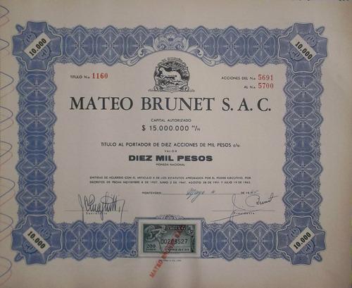 accion mateo brunet s.a.c - $10.000 - (1965) (el armiño)