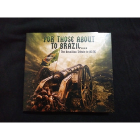 Ac/dc For Those About To Brazil...the Brazilian Tribute To A