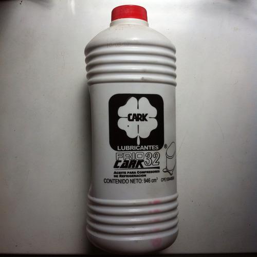 aceite 32 cark para compresores de refrigeracion.