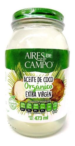 aceite de coco órganico extra virgen 473 ml aires de campo.