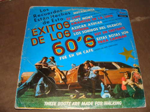 acetato exitos de los 60s, these boots are made for walking