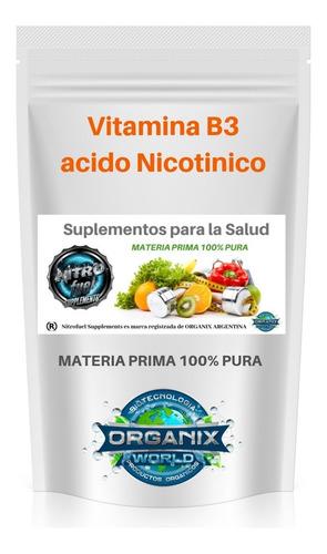 ácido nicotínico vitamina b3, 100 grs 100% pura