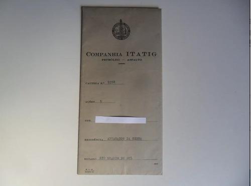 ações da companhia itatig-petroleo-asfalto1950