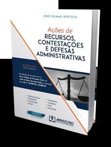 Ações De Recursos Contestações E Defesas Administrativas