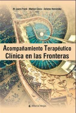 acompañamiento terapéutico : clínica en las fronteras